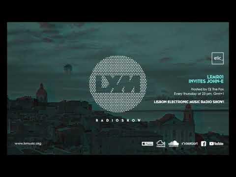 LXMR01 LX Music Radio Show w/ John-E