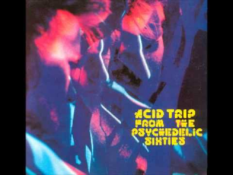 acid trip from the psychedelic sixties vol 2