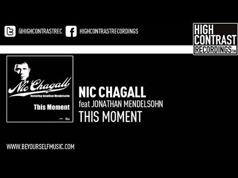 Nic Chagall feat Jonathan Mendelsohn  This Moment Dub