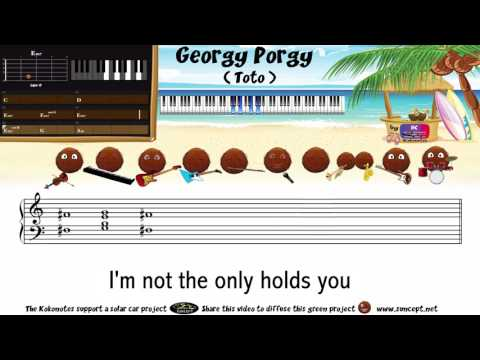 How to play : Georgy Porgy (Toto) - Tutorial / Karaoke / Chords / Score / Cover