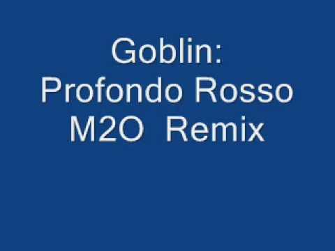 Goblin - Profondo Rosso M2O Remix