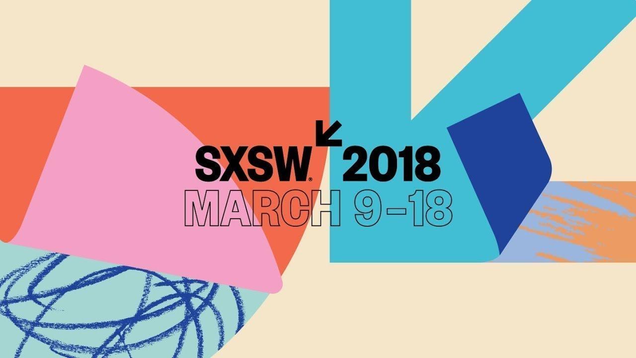 Spotlight on SXSW 2018