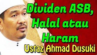 Ustaz Ahmad Dusuki - Dividen ASB,Halal @ Haram