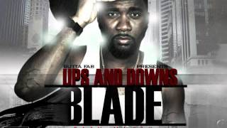 BLADE - UPS & DOWNS feat. TIFF