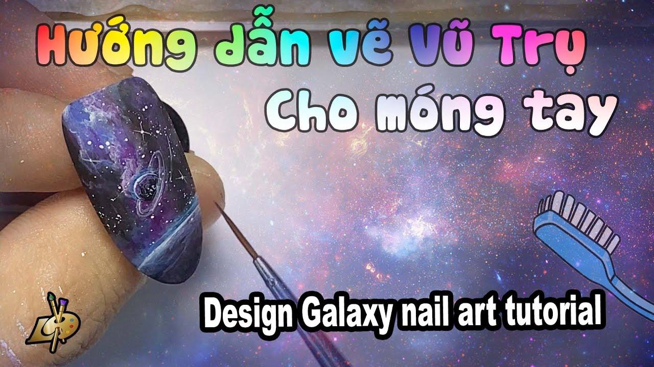 Galaxy design tutorial for nails l Học Vẽ Thiên Hà cho Móng Tay
