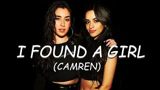 I Found a Girl (Camren) - Legendado