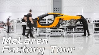 Mclaren Automotive Factory Tour - Start to Finish
