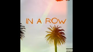 In A Row - Ricci Payne (Prod. by Benihana Boy)