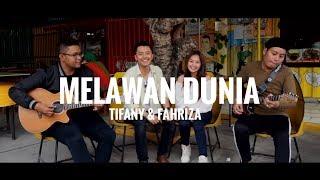 RAN ft YURA YUNITA - MELAWAN DUNIA (COVER)