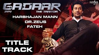 Gadaar Title Song - Harbhajan Mann, Dr Zeus, Fateh Rap feat. Evelyn Sharma - Punjabi Songs Sagahits