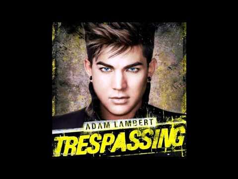 Adam Lambert - The Last Ones (Trespassing - Deluxe Edition Bonus Track)