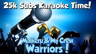 Maikeru My Crew Warriors Tunescape 3 Imagine Dragons Karaoke 25 000 Subs
