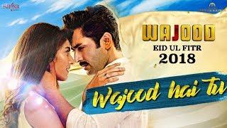 Wajood Hai Tu | Best Hindi Song | Wajood Movie | Danish Taimoor, Saeeda Imtiaz | Love Songs 2018