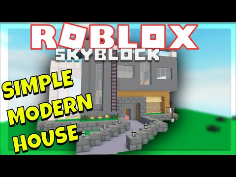 How To Easily Build A Modern House Roblox Skyblock Speed Build