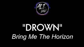 Lirik Lagu Bring Me the Horizon-Drown dan Terjemahan