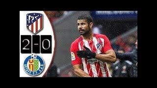 ATLETICO MADRID vs GETAFE  Liga Santander 2018 buts et Rsum du match