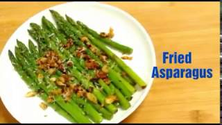 Pan Fried Asparagus Recipe - Indian Style||  Healthy Asparagus Recipe|| Delicious Food Recipes|