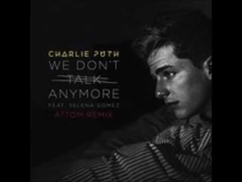 We don't talk anymore (ATOM REMIX)