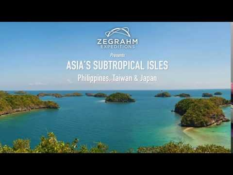 WEBINAR: Asia's Subtropical Isles Philippines, Taiwan & Japan with Rich Pagen and E