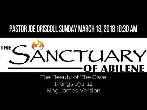 Pastor Joe Driscoll The Beauty of The Cave Sunday March 18, 2018 AM