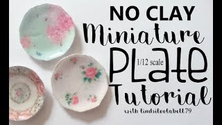 Miniature Plate tutorial, 1/12 scale DIY, NO CLAY