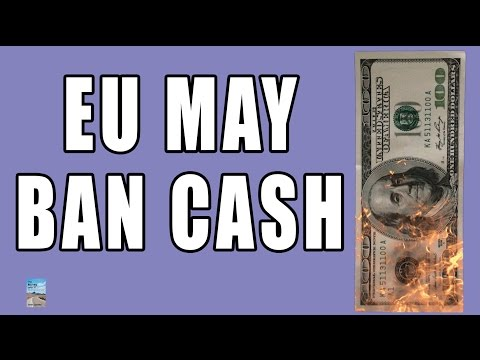 Cashless Society as EU Plan to Restrict Cash! Capital Controls Imminent Globally!