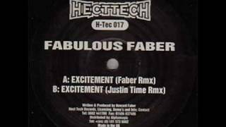 Excitement (Justin Time Rmx ) - Fabulous Faber