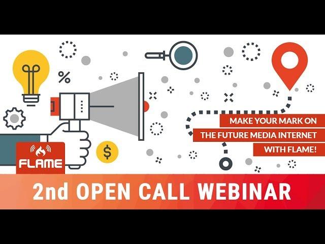 FLAME 2nd OpenCall Webinar