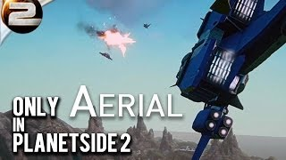 Only in Planetside 2: Aerial (Game of Thrones Quotes)