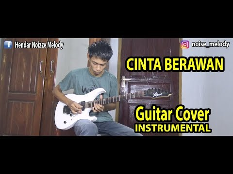 CINTA BERAWAN Guitar Cover By Hendar