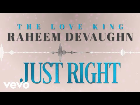 Raheem DeVaughn - Just Right (Visual)