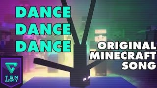 Dance, Dance, Dance - Original Minecraft Song
