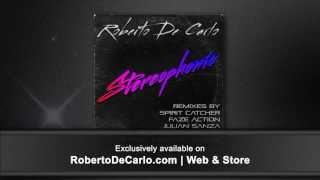 Roberto De Carlo - Stereophonic (A Copycat & Martin Brodin Remix) RDC 002
