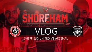 Sending AFTV home crying | Sheffield United 1 Arsenal 0 Matchday Vlog