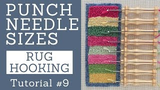 Oxford Punch Needle Sizes - with improved audio