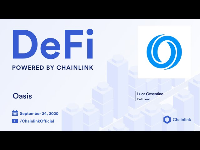 Growing DeFi with Chainlink and Oasis Virtual Meetup and Q&A