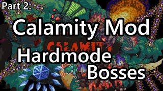 Terraria Modded Boss Speedkill Part 2 - Calamity Mod Hardmode Bosses (Revengeance Mode)