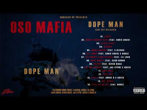 Oso Mafia - Dope Man (Full Mixtape)