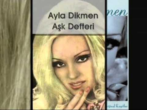 Ayla Dikmen   Aşk Defteri