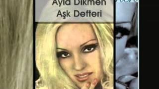 Ayla Dikmen   Aşk Defteri Resimi