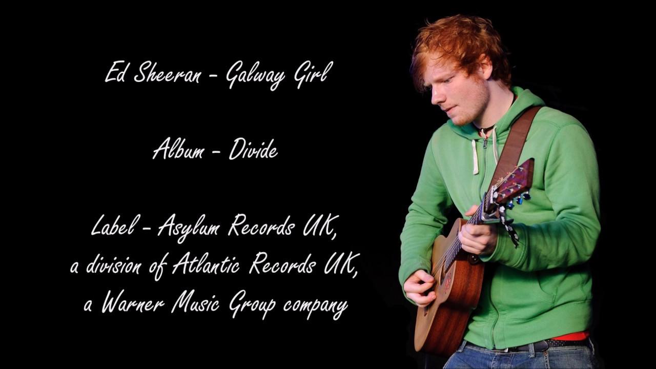 Ed Sheeran - Galway Girl (Lyrics)