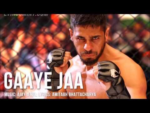 Gaaye Jaa song lyrics