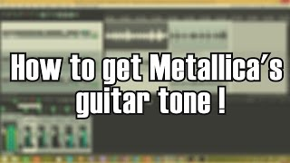 Metallica - Hardwired to Self Destruct -  Guitar Tone Tutorial Using Amps Sims Mp3