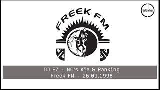 DJ EZ - MC's Kie & Ranking Freek FM - 26.09.1998