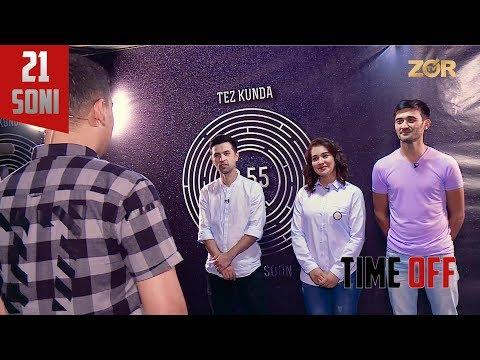 Time OFF 21-soni - Hadicha, Mustafo, Husan (12.09.2017)