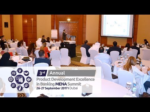 3rd Annual Product Development Excellence in Banking MENA Summit - DUBAI