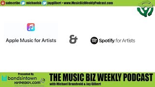 Ep. 379 Apple Music for Artists and Spotify for Artists, We Look at Both