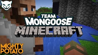 Team Mongoose SMP - Get out of my house! [Part 14]
