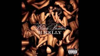 R. Kelly - Physical (Black Panties Album)