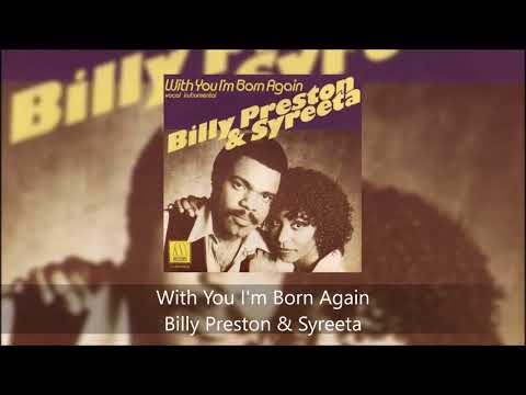 With You I'm Born Again - Billy Preston & Syreeta